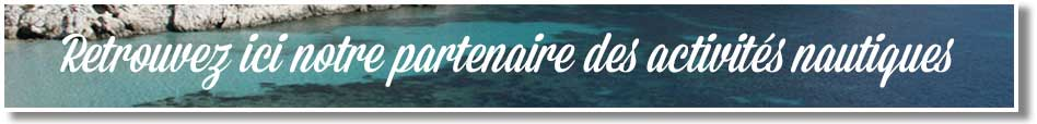 Le site de notre partenaire d'activités nautiques
